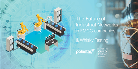 The Future of Industrial Networks in FMCG companies. tickets