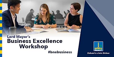 Lord Mayor's Business Excellence Workshop - Upper Mount Gravatt tickets