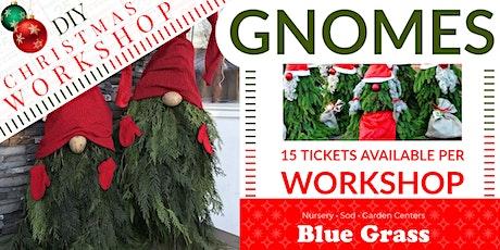 Christmas Gnomes - DIY Workshop tickets