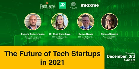 The Future of Tech Startups in 2021 tickets