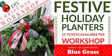 Festive Holiday Planters - DIY Workshop tickets