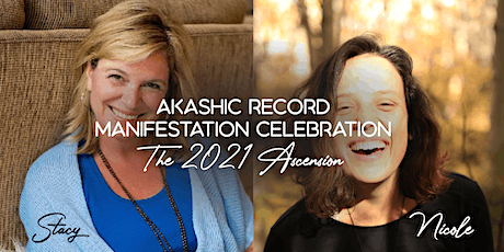 Akashic Record Manifestation Celebration - The 2021 Ascension tickets