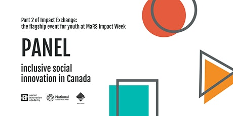 Panel: Inclusive Social Innovation in Canada (part of MaRS Impact Week) tickets