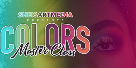 Colors Master Class feat @tallbeauttyy tickets