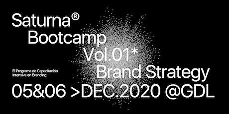 Saturna Bootcamp - Brand Strategy Vol.01 entradas