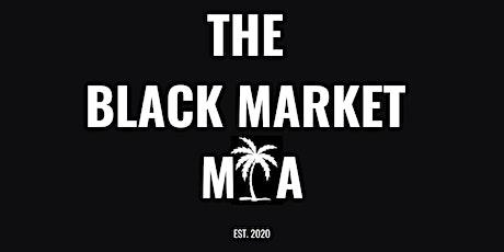 The Black Market MIA tickets
