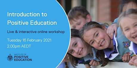 Introduction to Positive Education Online Workshop (February 2021) tickets