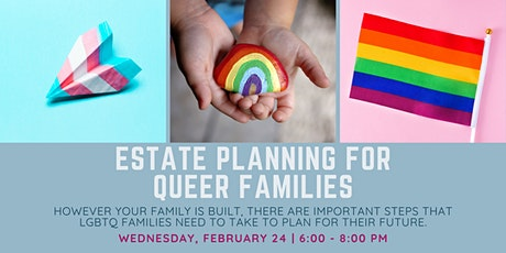 Estate Planning for Queer Families tickets