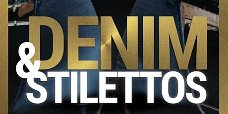 Denim & Stilettos tickets