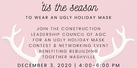 CLC Ugly Holiday Mask Contest & Networking Event tickets