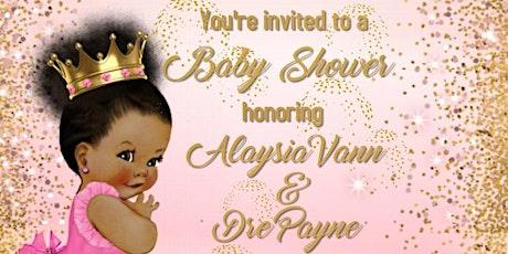 Alaysia Vann & Dre Payne Baby Shower tickets