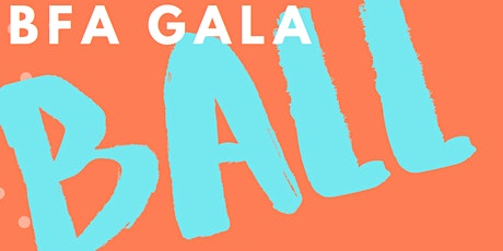BFA GALA BALL tickets