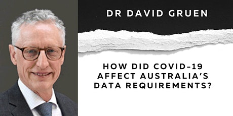 How did COVID-19 affect Australia's data requirements?
