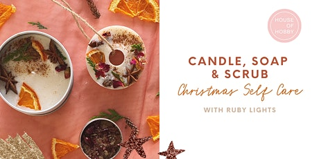 Candle, Soap & Scrub - Christmas Self Care tickets