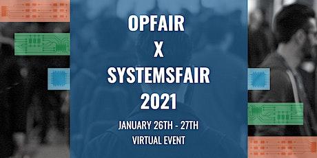 OpFair x SystemsFair 2021 tickets