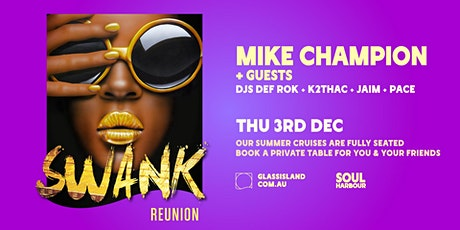 Mike Champion & Soul Harbour pres. Swank tickets