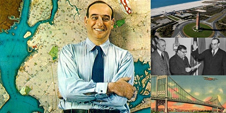 'Robert Moses, Part I: The Rise' Webinar