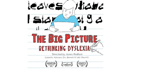 The Big Picture Re-Thinking Dyslexia,  Movie by James Redford tickets