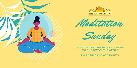 Meditation Sunday: Meditate and gear up for the upcoming week. tickets