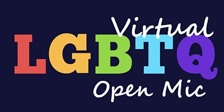 Virtual LGBTQ Open Mic tickets