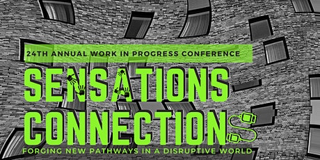 """UQ's """"Work in Progress"""" Conference 2020: Sensations/Connections tickets"""