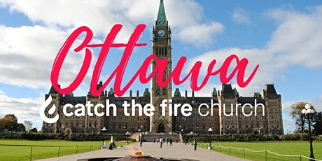 CATCH THE FIRE OTTAWA - IN PERSON  SERVICE tickets