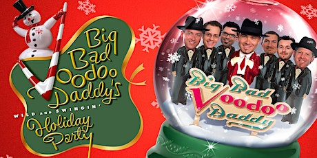Big Bad Voodoo Daddy's Wild and Swingin' Holiday Party tickets