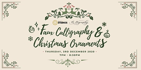 Faux Calligraphy & Christmas Ornaments tickets
