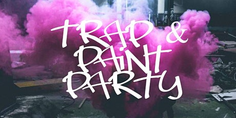 Trap & Paint Party tickets