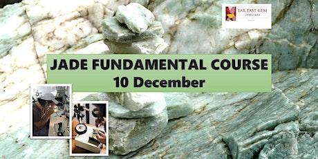 Jade Fundamental course tickets
