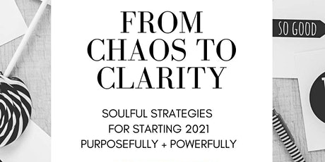 From Chaos to Clarity tickets