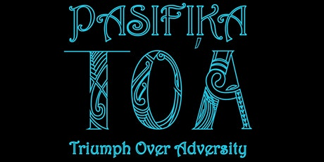 PASIFIKA TOA LTD- MONTHLY HUI/TALANOA/COMMUNITY NETWORKING GROUP tickets
