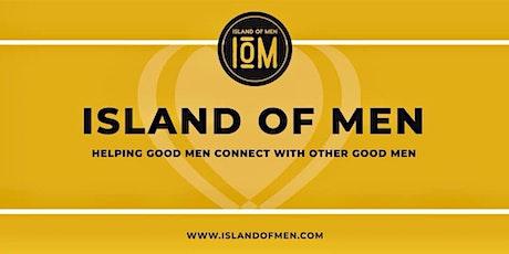Island of Men - FREE Mens Circle tickets