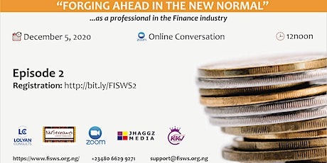 """FORGING AHEAD IN THE NEW NORMAL AS A PROFESSIONAL IN THE FINANCE INDUSTRY tickets"