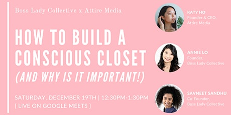 How to Build a Conscious Closet (and Why is it Important!) tickets