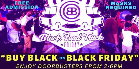 Black Food Truck Friday (Enjoy #BlackFriday Doorbusters 2-6pm) tickets