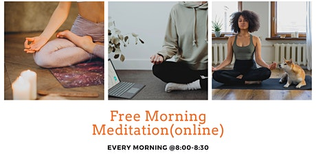 Free Morning Meditation tickets
