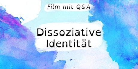 Film mit Q&A: Dissoziative Identität Tickets