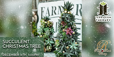 SOLD OUT   -  Succulent Christmas Tree at Rose Bank Winery tickets