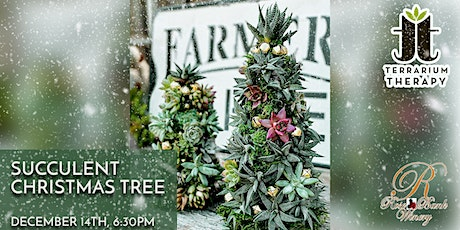 In-Person  - Succulent Christmas Tree at Rose Bank Winery tickets