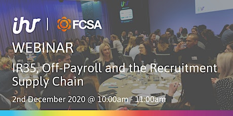 IR35, Off-Payroll and the Recruitment Supply Chain tickets