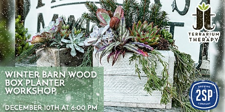 In-Person - Winter Barn Wood Box at 2SP Brewing Company tickets