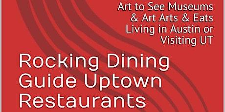 Restaurants Near UT Austin, Rocking ATX Dining Guide,Now Events & Festivals tickets