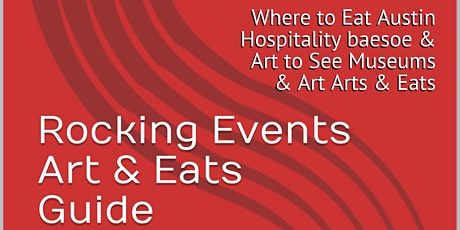 Rocking Events Art & Eats Guide Downtown Austin Now Events & Festivals tickets