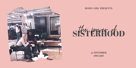 The Power of Sisterhood // online event for young women in business tickets