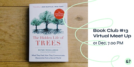 Sustainability Book Club #13- The Hidden Life of T tickets
