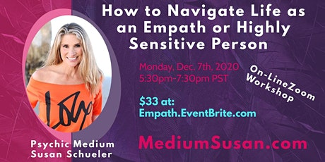 """""""How to Navigate Life as an Empath/Highly Sensitive Person""""  ZOOM Workshop tickets"""