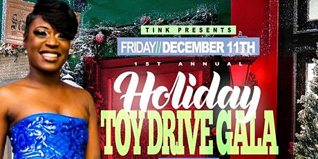 Tink's First Annual Holiday Toy Drive Gala tickets