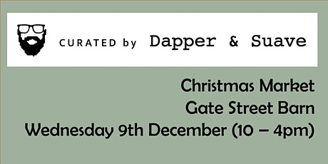 Christmas Market - Curated by Dapper & Suave tickets