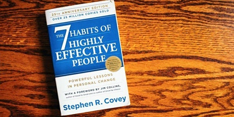 Book Review & Discussion :  The 7 Habits of Highly Effective People tickets